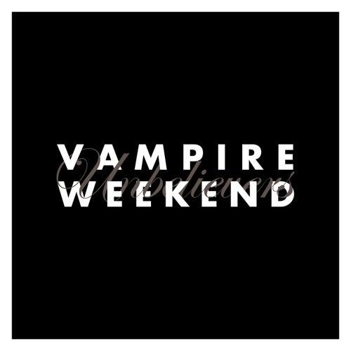 Unbelievers by Vampire Weekend
