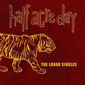 The Lunar Singles by Half Acre Day