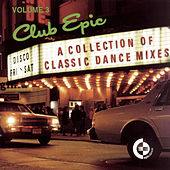 Club Epic, Volume 3: A Collection Of Classics by Various Artists