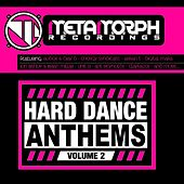 Hard Dance Anthems: Volume 2 - EP by Various Artists