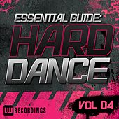 Essential Guide: Hard Dance Vol. 04 - EP by Various Artists