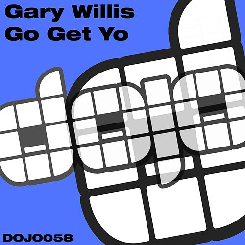 Go Get Yo by Gary Willis