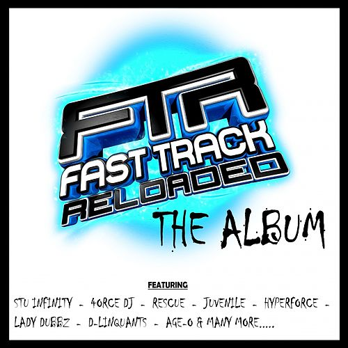 FastTrack Reloaded The Album - EP by Various Artists