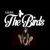 The Birds (feat. TryBishop) by AUBURN