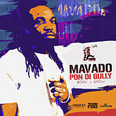 Pon Di Gully (Born & Grow) - Single by Mavado