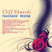 Fascinatin' Rhythm by Cliff Edwards