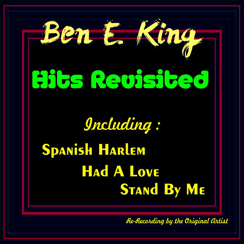 Hits Revisited by Ben E. King