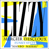 Funky Stuff - EP by Lizzy Mercier Descloux