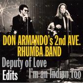 Deputy of Love Edits - EP by Don Armando's Second Avenue Rhumba Band