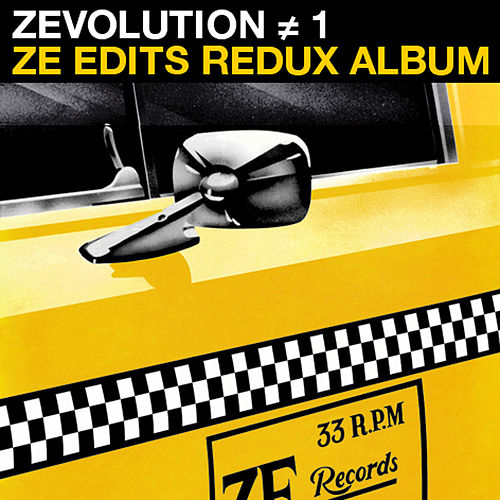 Zevolution # 1 - Ze Edits Redux Album by Various Artists