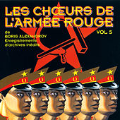 The Best Of Vol. 5 by The Red Army Choirs Of Alexandrov (Les Choeurs De L'Armée Rouge D'Alexandrov)