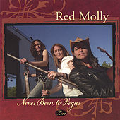 Never Been to Vegas by Red Molly