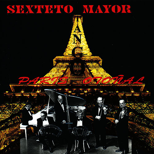 Paris Otonal by Sexteto Mayor