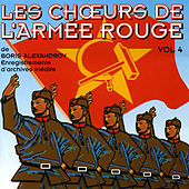 The Best Of Vol. 4 by The Red Army Choirs Of Alexandrov (Les Choeurs De L'Armée Rouge D'Alexandrov)