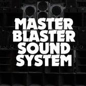 Master Blaster Sound System by Master Blaster Soundsystem