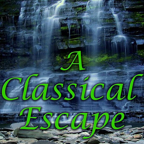 A Classical Escape by Inspirational Voices