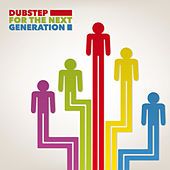 Dubstep for the Next Generation by Various Artists