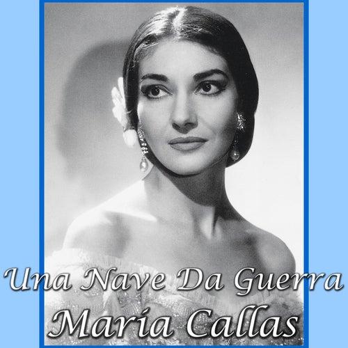 Una Nave Da Guerra by Maria Callas