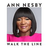 Walk the Line by Ann Nesby