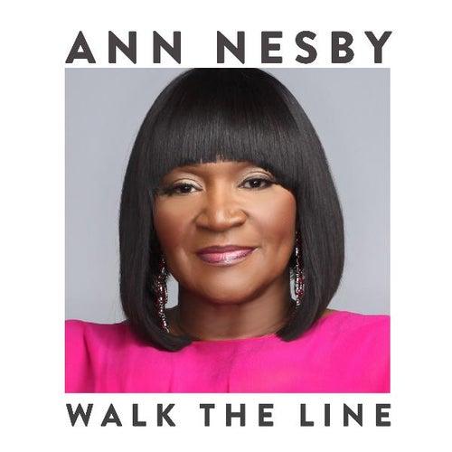 Walk the Line by Ann Nesby