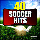 40 Soccer Hits by Various Artists