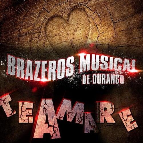 Te Amare by Brazeros Musical De Durango