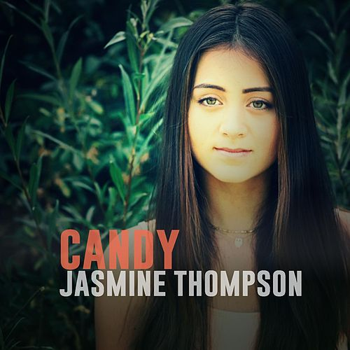 Candy (Live Version) by Jasmine Thompson