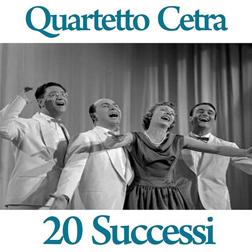 Quartetto Cetra : 20 successi by Quartetto Cetra