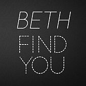 Find You (Tribute to Zedd) by Beth