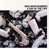 A Day In The Life by Wes Montgomery