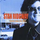 Live in Santa Clara, CA - 1991 by Stan Ridgway