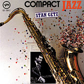 Compact Jazz by Stan Getz