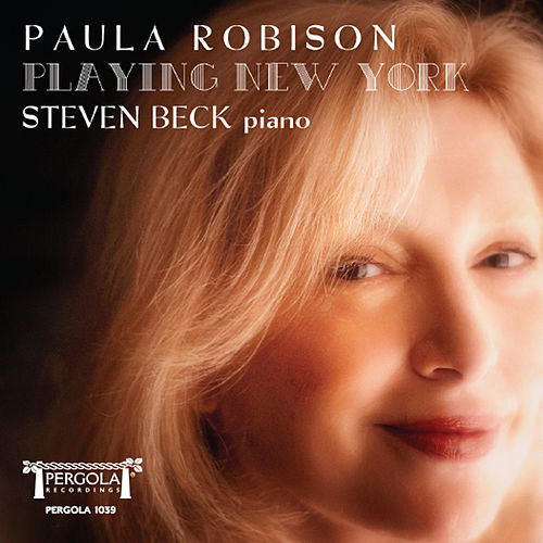Playing New York by Paula Robison