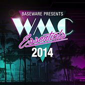 Baseware presents WMC Essentials 2014 by Various Artists