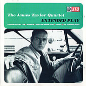 Extended Play von James Taylor Quartet