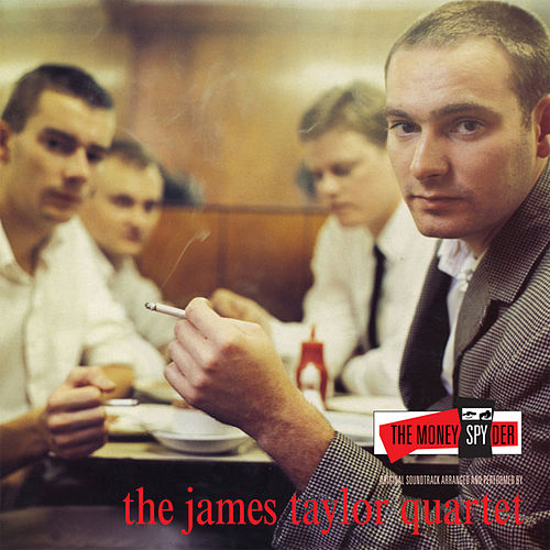 The Moneyspyder by James Taylor Quartet