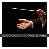 20 Canciones de Orquesta Vol. 2 by Various Artists