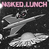 Beyond Planets by Naked Lunch