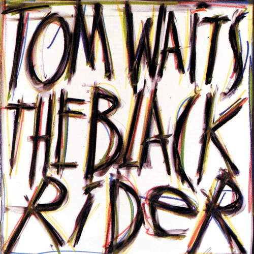 The Black Rider by Tom Waits