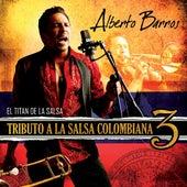 Tributo a La Salsa Colombiana 3 by Alberto Barros