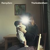 The Golden Hum by Remy Zero