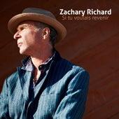 Si Tu Voulais Revenir by Zachary Richard