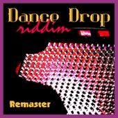 Dance Drop Riddim (Remaster) by Various Artists