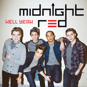 Hell Yeah by Midnight Red