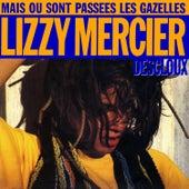 Mais où sont passées les gazelles ? - EP by Lizzy Mercier Descloux