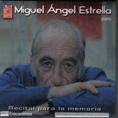 Recital para la Memoria: Evocaciones by Miguel Ángel Estrella
