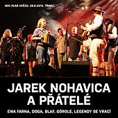 Jarek Nohavica A Přátelé (Live) by Various Artists