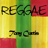 Reggae Tony Curits von Tony Curtis