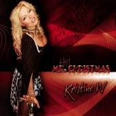 Mr. Christmas by Kristine W.