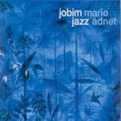 Jobim Jazz by Mario Adnet